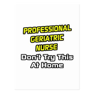 Professional Geriatric Nurse .. Joke Postcard