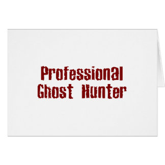 Professional Ghost Hunter Card