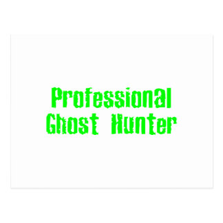 Professional Ghost Hunter Postcard