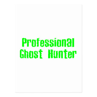 Professional Ghost Hunter Postcard