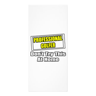 Professional Golfer...Don't Try This At Home Custom Rack Card