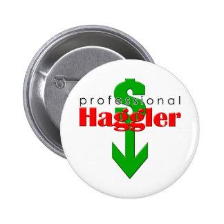 Professional Haggler Button