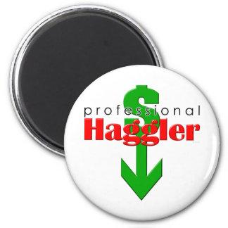 Professional Haggler Magnet