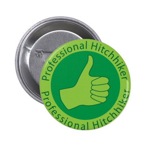 Professional hitchhiker 2 inch round button