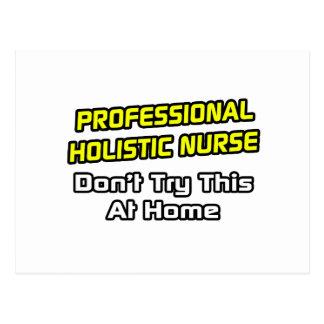 Professional Holistic Nurse .. Joke Post Cards