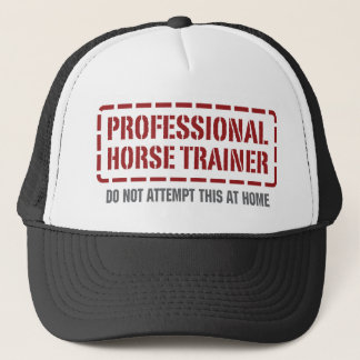 Professional Horse Trainer Trucker Hat