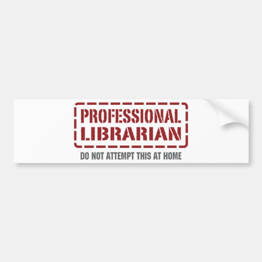 Professional Librarian Bumper Sticker