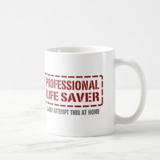 Professional Life Saver Coffee Mug