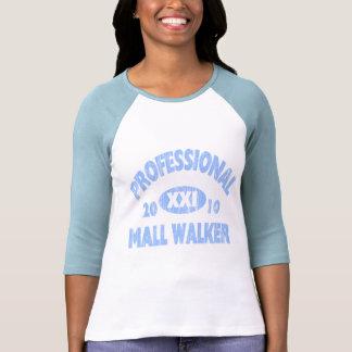 Professional Mall Walker T Shirts