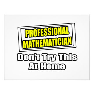 Professional Mathematician...Don't Try This Personalized Invitation