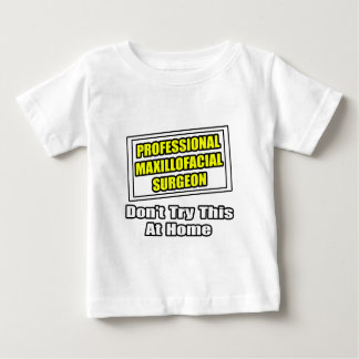 Professional Maxillofacial Surgeon...Joke Shirt