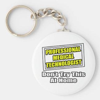 Professional Medical Technologist...Joke Key Chain
