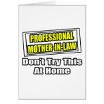 Professional Mother-In-Law...Joke Card