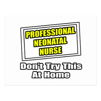 Professional Neonatal Nurse...Joke Postcards