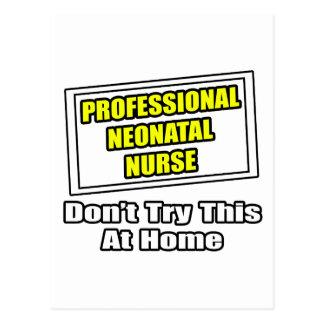 Professional Neonatal Nurse...Joke Postcard