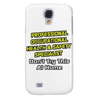 Professional Occ Health and Safety Specialist Galaxy S4 Cases
