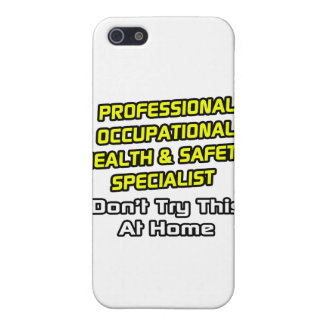 Professional Occ Health and Safety Specialist Case For iPhone 5