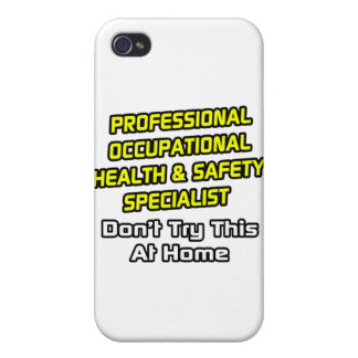 Professional Occ Health and Safety Specialist iPhone 4/4S Cases
