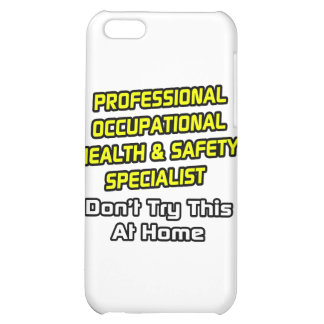 Professional Occ Health and Safety Specialist iPhone 5C Cases