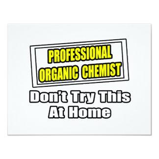 Professional Organic Chemist...Joke 4.25x5.5 Paper Invitation Card
