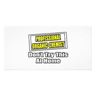 Professional Organic Chemist...Joke Custom Photo Card