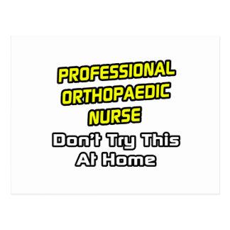 Professional Orthopaedic Nurse .. Joke Post Cards