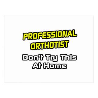 Professional Orthotist .. Joke Postcard
