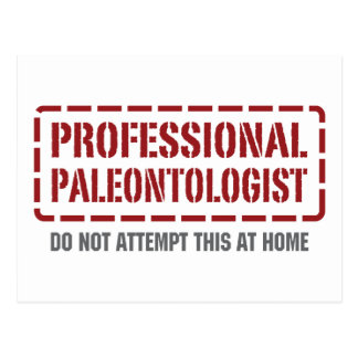Professional Paleontologist Post Card