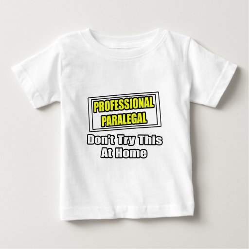 Professional ParalegalDon't Try This At Home Tee Shirt T-Shirt, Hoodie, Sweatshirt