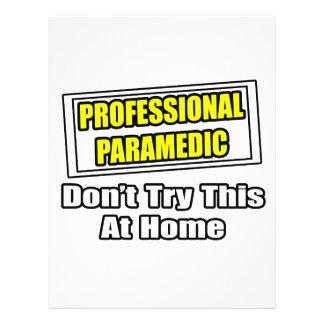 Professional Paramedic...Joke Full Color Flyer