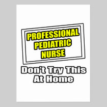 Professional Pediatric Nurse...Joke Postcard