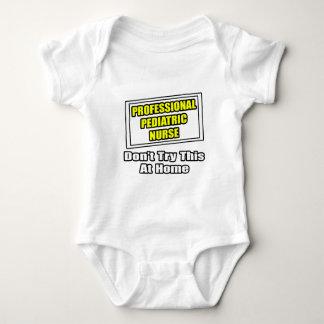 Professional Pediatric Nurse...Joke Tshirt