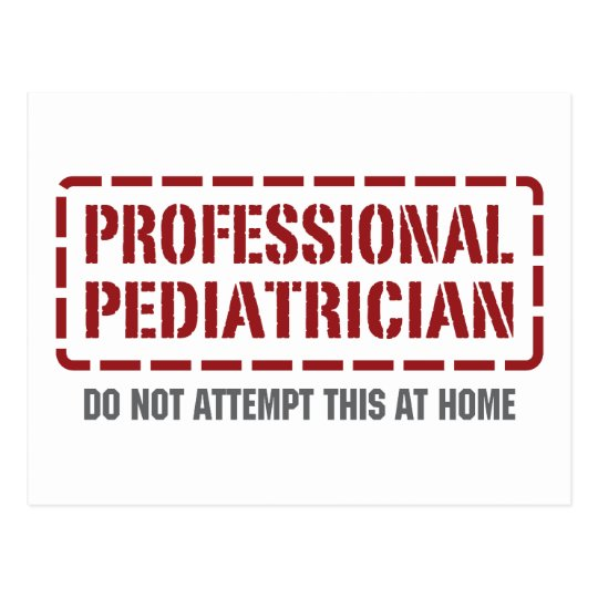 Professional Pediatrician Postcard