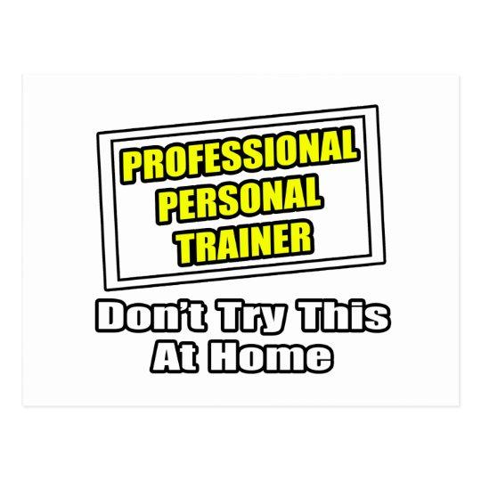 Professional Personal Trainer...Joke Postcard