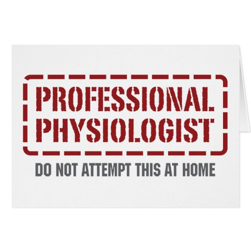 Professional Physiologist Greeting Cards