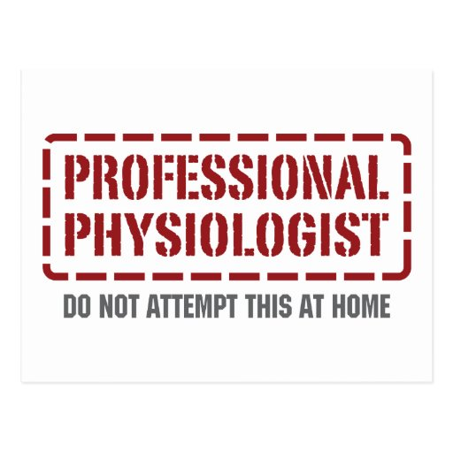 Professional Physiologist Postcard