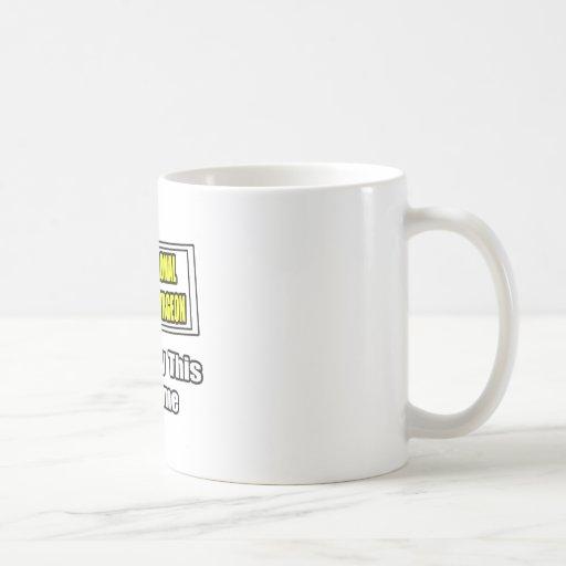 Professional Plastic Surgeon...Joke Classic White Coffee Mug