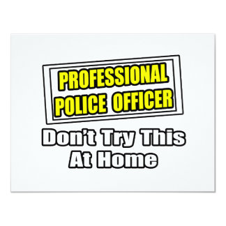 Professional Police Officer...Joke Announcement