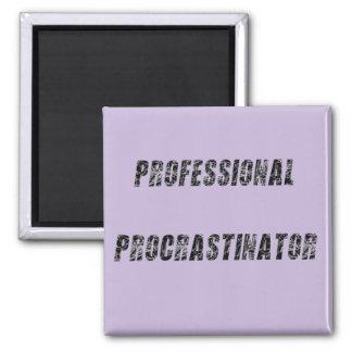 Professional Procrastinator 2 Inch Square Magnet