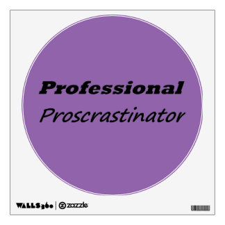 Professional Procrastinator Wall Decal