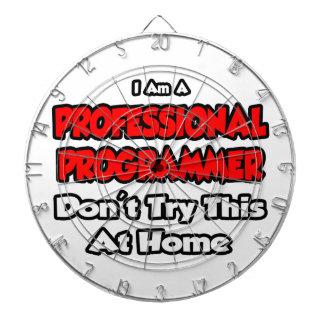 Professional Programmer ... Don't Try Dart Board