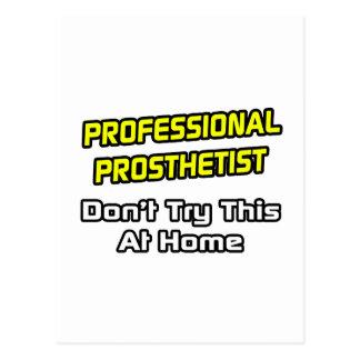 Professional Prosthetist .. Joke Postcard