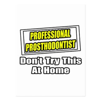 Professional Prosthodontist...Joke Postcard