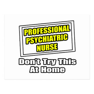 Professional Psychiatric Nurse...Joke Postcards