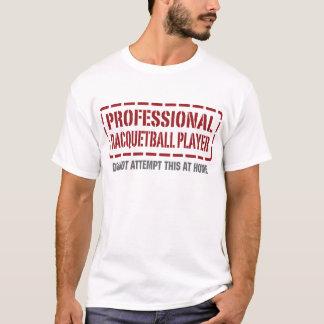 Professional Racquetball Player T-Shirt