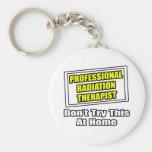 Professional Radiation Therapist...Joke Keychain