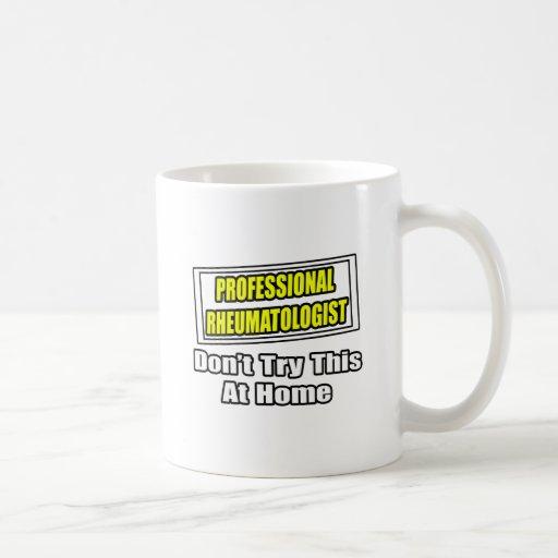 Professional Rheumatologist .. Joke Mug