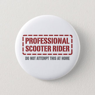 Professional Scooter Rider Pinback Button