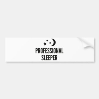 Professional Sleeper Bumper Sticker