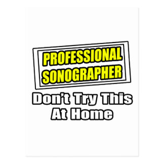 Professional Sonographer...Joke Postcard